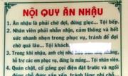 Những bảng nội quy 'bá đạo' nhất Việt Nam