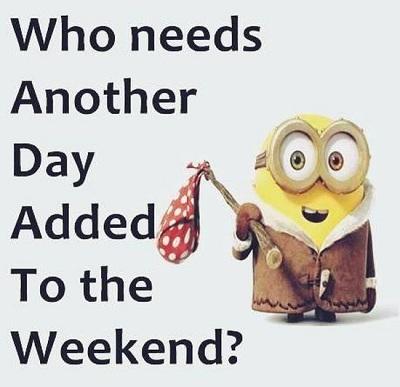 Ai cảm thấy cuối tuần cần được thêm một ngày?