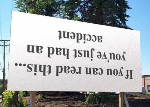 Khi bạn đọc được dòng chữ này thì có nghĩa là bạn vừa gặp tai nạn rồi đấy.