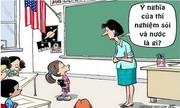 Cô giáo 'đứng hình' trước câu trả lời của học trò