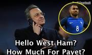 Chủ tịch Real Madrid gọi điện cho West Ham để hỏi mua Payet