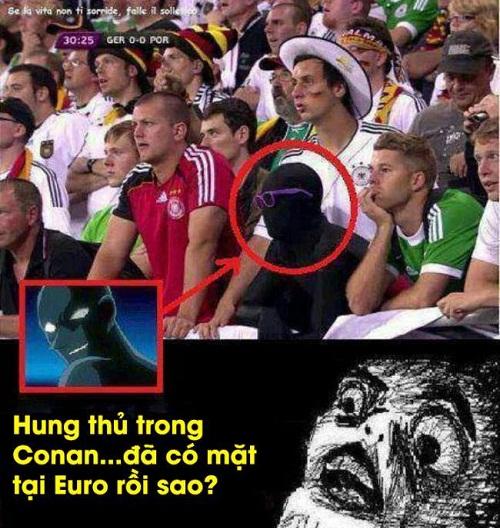 Hung thủ trong Conan đã có mặt tại Euro - ảnh hài hot nhất facebook