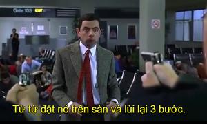 Mr. Bean gây náo loạn sân bay vì bị nghi khủng bố