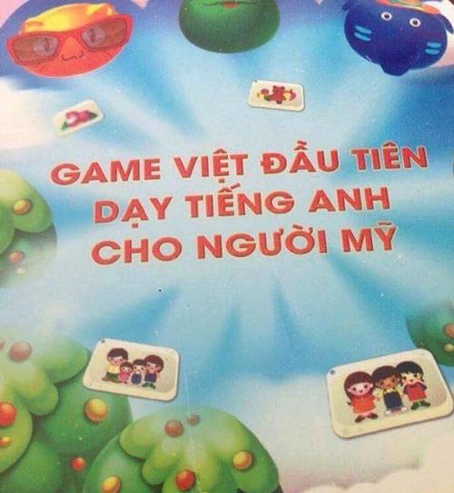 Thế nên người Mỹ phải học tiếng Anh bằng game Việt - thảm họa tiếng Anh, chỉ có ở Việt Nam