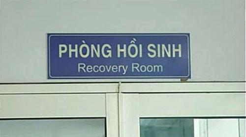 Phòng hồi sinh - chuyện chắc chỉ có ở Việt Nam - thảm họa tiếng Anh, chỉ có ở Việt Nam