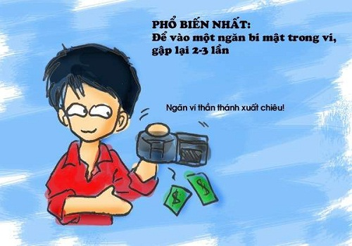 Cách phổ biến và tiện lợi nhất là tạo ngăn bí mật trong ví tiền.