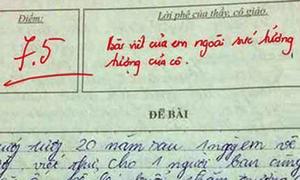 Những bài văn miêu tả 'bá đạo' của học trò khiến thầy cô choáng váng