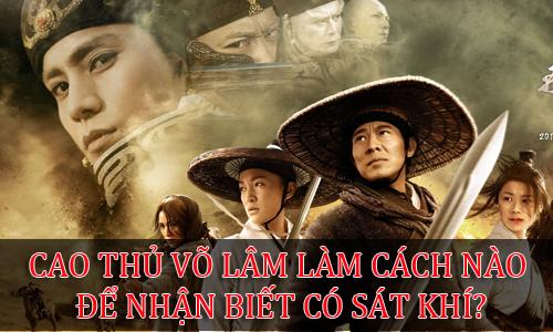 cao-thu-vo-lam-lam-cach-nao-de-nhan-biet-co-sat-khi