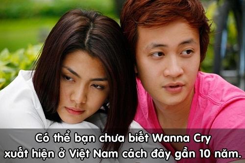 Thế nhưng có thể bạn chưa biết, Wanna Cry đã xuất hiện từ năm 2008 với tên gọi thuần Việt là Bỗng dưng muốn khóc.