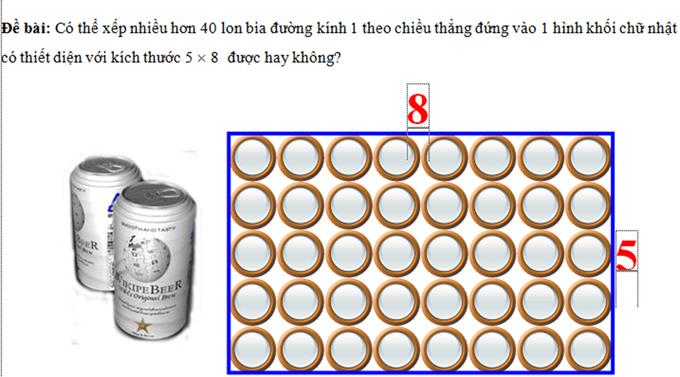 Đáp án bài toán 'xếp nhiều lon bia nhất'