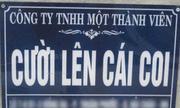 12 tên công ty, cửa hàng bá đạo nhất Việt Nam