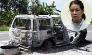 Con gái thuê giang hồ đốt ôtô chở cha giá 220 triệu đồng