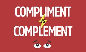 Phân biệt 'compliment' và 'complement'