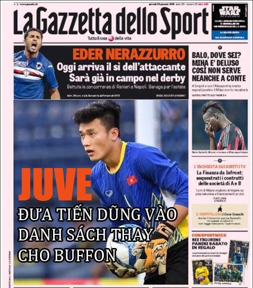 Juve muốn Tiến Dũng thay thế vị trí của thủ thanh kỳ cựu Buffon.