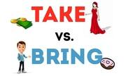 Trắc nghiệm phân biệt 'bring' và 'take'