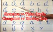 Sao không dùng Shenzhen thay Thâm Quyến, Changzhou thay Thường Châu?