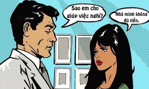 Chồng choáng trước lý do vợ cho giúp việc nghỉ