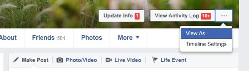 Chọn tính tăng View As trong tài khoản Facebook để kiểm tra những thông tin nào hiển thị ở chế độ Public.