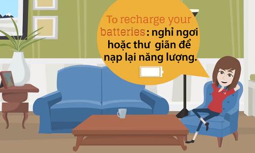 Cách nói 'nạp lại năng lượng' trong tiếng Anh