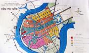 Nguyên chủ tịch TP HCM: Quy hoạch Thủ Thiêm bằng 13 bản đồ