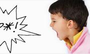 Cha mẹ là nguyên nhân chính khiến con trẻ chửi tục