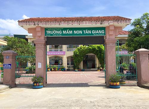 Trường Mầm non Tân Giang. Ảnh: Đ.H