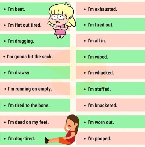 Những cách nói thay thế Im tired