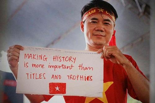 ... quan trọng là làm nên lịch sử...