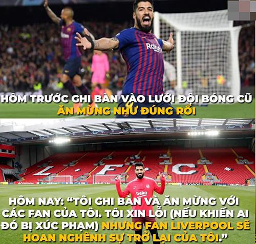 Thất bại nghiệt ngã của Barca, tiền đạoSuarez bị fan Liverpool chế nhạo vì những phát ngôn của anh trước trận đấu.