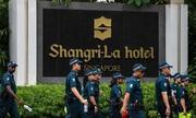 Singapore thắt chặt an ninh trước ngày khai mạc Đối thoại Shangri-La