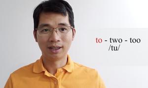 Phân biệt cách phát âm 'to', 'two' và 'too'