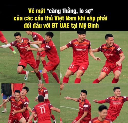 Tâm trạng của các cầu thủ trước khi gặp UAE.