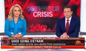 Truyền hình Australia ca ngợi cách Việt Nam chống dịch