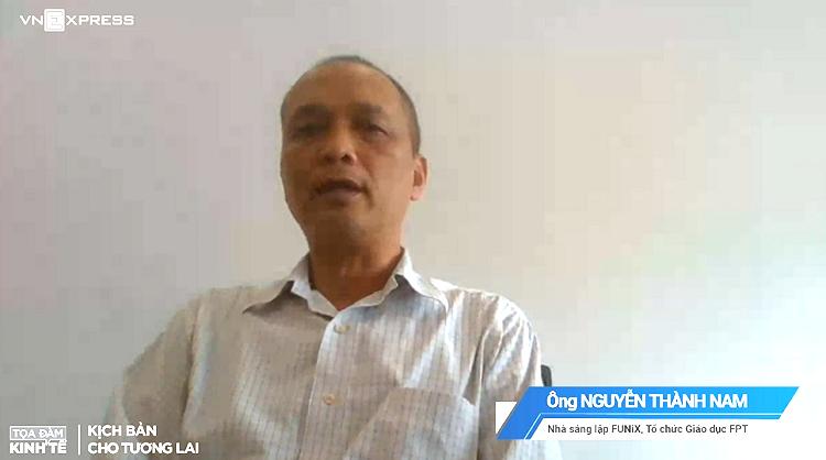 Ông Nguyễn Thành Nam - Nhà sáng lập FUNiX, một diễn giả trong tọa đàm trực tuyến hôm 10/6.