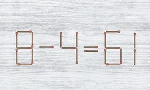 Di chuyển hai que diêm để phép toán 8 - 4 = 61 đúng
