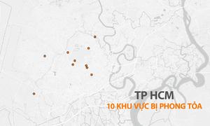 10 khu vực ở Sài Gòn vẫn bị phong tỏa