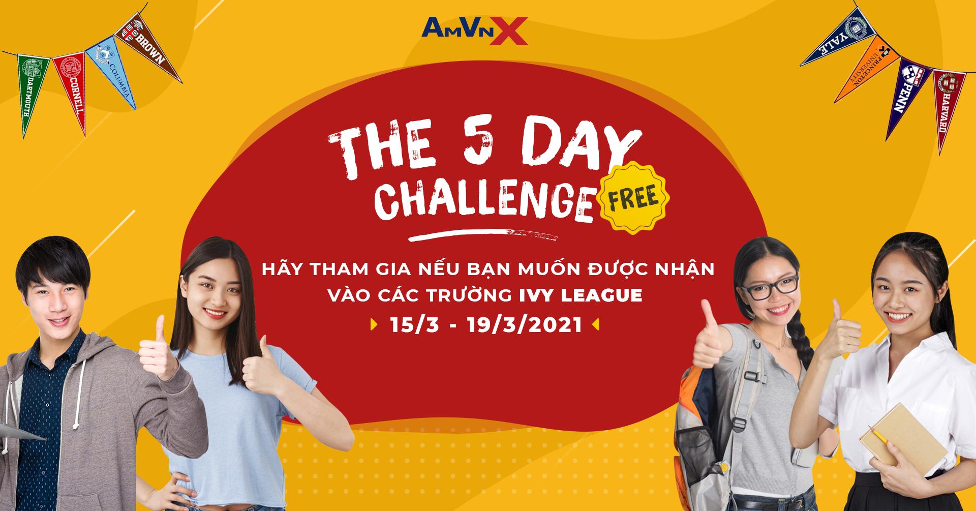 The 5 day challenge giúp các em học sinh tiếp cận các trường đại học thuộc Ivy League & top Tier của Mỹ.