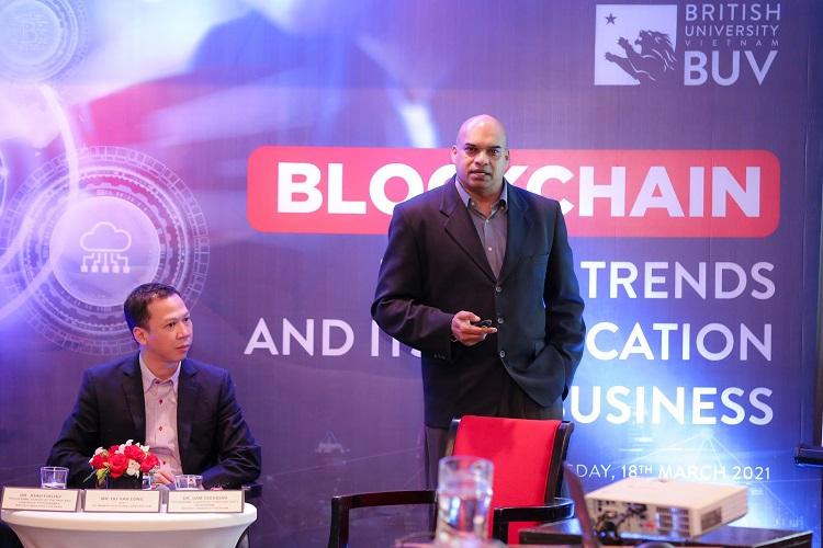 Ông Sam Goundar, giảng viên cấp cao tại BUV, chia sẻ về ứng dụng thực tiễn của blockchain.
