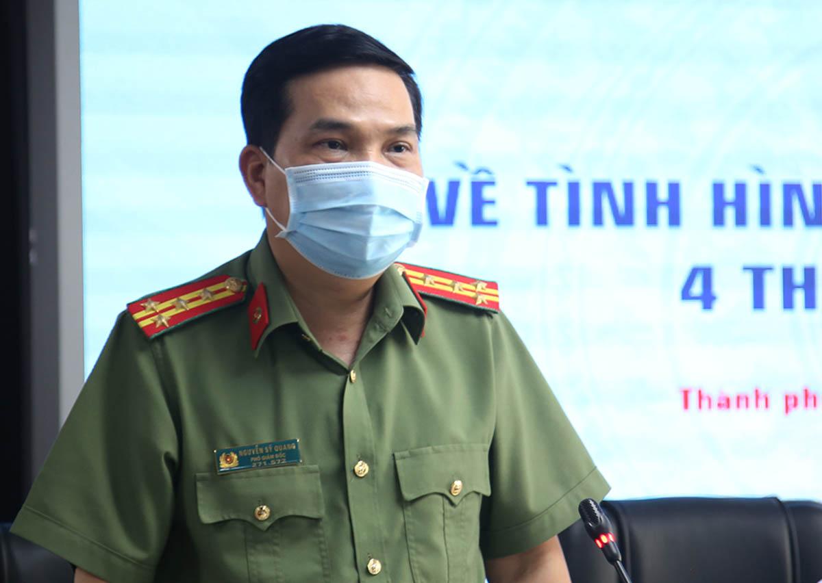 Đại tá Nguyễn Sỹ Quang, Phó giám đốc Công an TP HCM. Ảnh: Quốc Thắng.