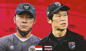 Thái Lan - Indonesia: Không còn đường lùi cho Akira Nishino