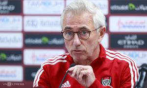 Van Marwijk: 'UAE giờ mạnh nhiều so với khi thua Việt Nam'