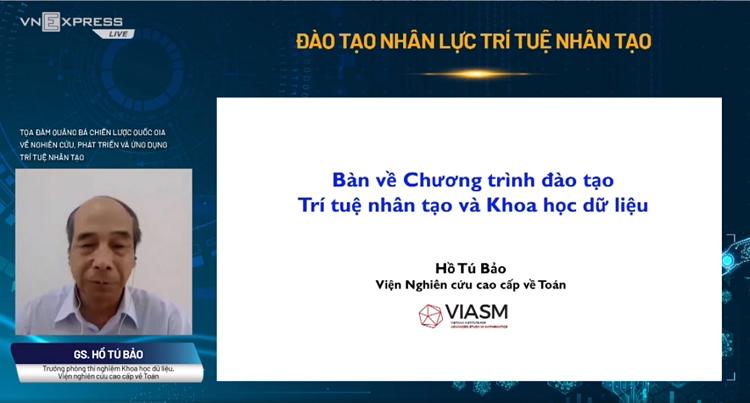 GS. TS Hồ Tú Bảo bàn về chương tình đào tạo trí tuệ nhân tạo và khoa học dữ liệu.