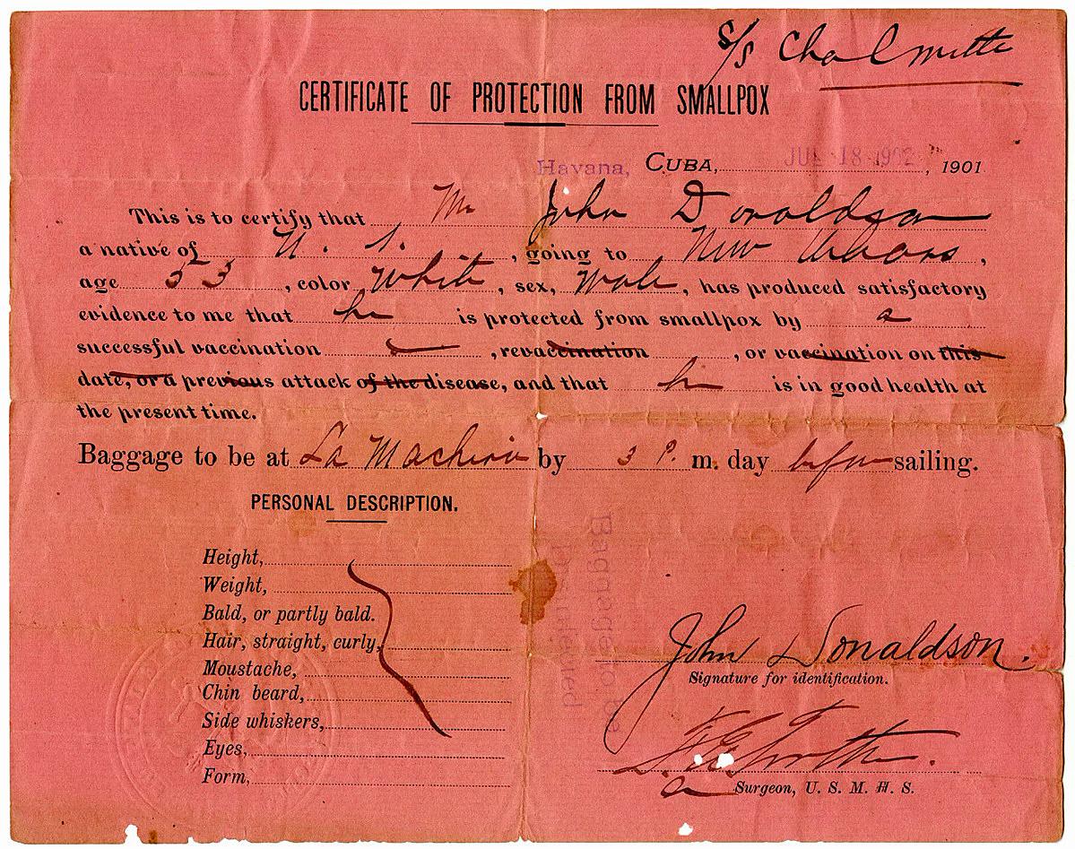 Giấy chứng nhận đã tiêm chủng do Dịch vụ Bệnh viện Hàng hải Mỹ cấp cho hành khách đi tàu từ Havana, Cuba đến New Orleans, ngày 18/ 7/ 1902. Ảnh: The New York Historical Society