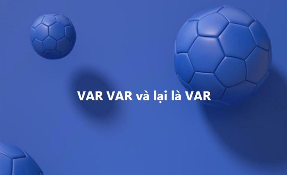 CĐV Việt Nam ngao ngán với công nghệ VAR.